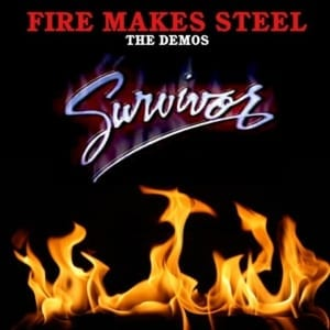 Survivor - Fire Makes Steel The Demos (1996) CD 2