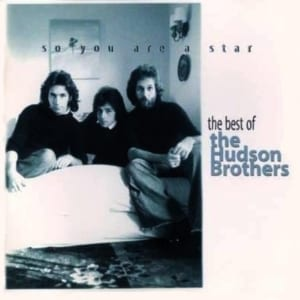 The Hudson Brothers - So You Are a Star: The Best Of The Hudson Brothers (1995) CD 6