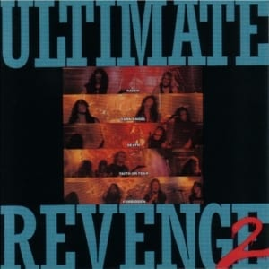 Ultimate Revenge 2 - Original Soundtrack (Dark Angel / Death / Forbidden / Faith or Fear) (1989) CD 7