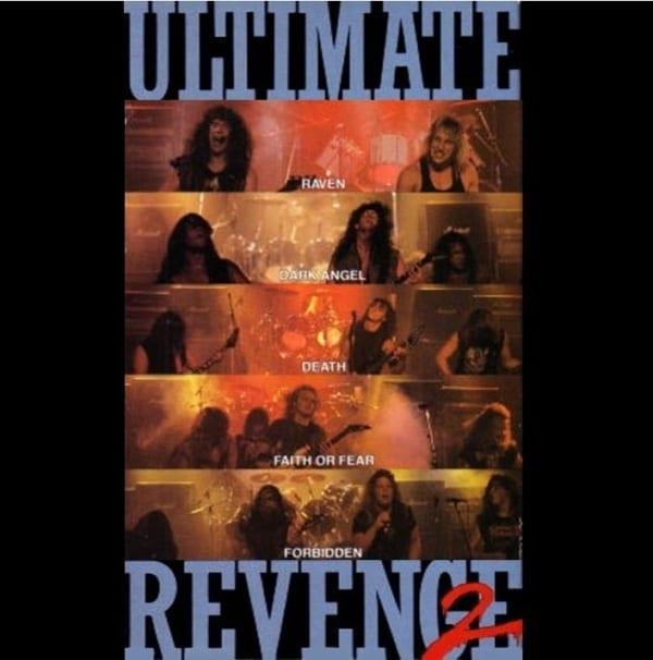 Ultimate Revenge 2 - Original Soundtrack (EXPANDED EDITION) (Dark Angel  Death  Forbidden  Faith or Fear  Raven) (1989) 2 CD SET 1