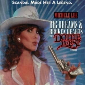 Dottie West (Michele Lee) - Big Dreams & Broken Hearts The Dottie West Story (1995) (Television Movie & Original Soundtrack) + The Life & Times Of Dottie West (1996) (Television Special) (1995) DVD + CD 25