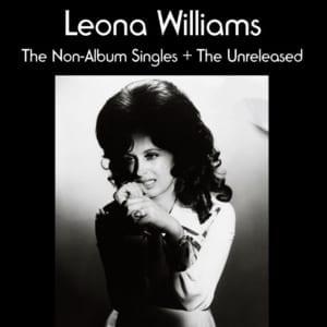 Leona Williams - The Non-Album Singles + Unreleased (2020) 2 CD SET 3