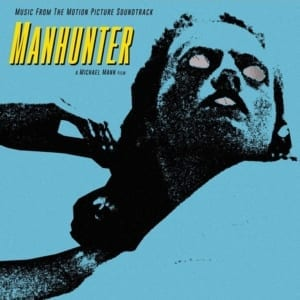 Manhunter - Original Soundtrack (EXPANDED EDITION) (1986  2020) 2 CD SET 24