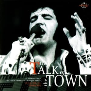 Elvis Presley - The Talk Of The Town (January 26, 1972) (2008) CD 50