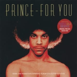 Prince ‎- For You: Expanded Album Collector's Edition (2019) 2 CD SET 93